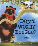 Picture of Dont Worry, Hugless Douglas!
