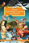 Picture of Classic Irish Myths Legends  Heroes