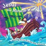 Picture of Jesus the Miracle Worker