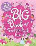 Picture of My Big Book of Pretty Pink Fun