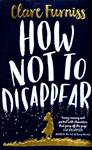 Picture of How not to disappear