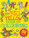 Picture of My Big Yellow Book of Colourin