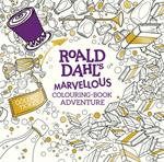 Picture of Roald Dahl A Marvellous Colouring Book Adventure