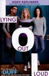 Picture of Lying out Loud A Companion Novel To The Duff