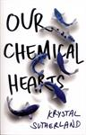 Picture of Our Chemical Hearts