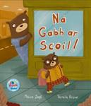 Picture of Dont Go To School (Ná Gabh Ar Scoil)