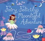 Picture of Fairy Felicitys Moonlight Adventure