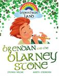 Picture of Lephrachaun Land BK 1 Brendan And The Blarney Stone