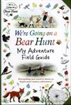 Picture of Were Going on a Bear Hunt My Adventure Field Guide