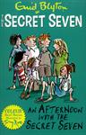 Picture of Secret Seven Colour Short Stories 3 An Afternoon With the Se