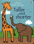 Picture of Taller And Shorter Board Book