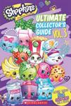Picture of Shopkins Ultimate Collectors Guide Vol 3
