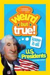 Picture of Weird But True Know It All U S Presidents