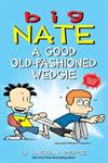 Picture of Big Nate A Good Old Fashioned Wedgie