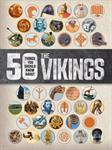 Picture of 50 things You Should Know About Vikings