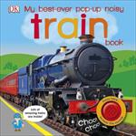 Picture of My Best Ever Pop Up Noisy Train Book Board Book