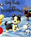 Picture of Say Hello To The Snowy Animals