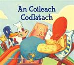 Picture of An Coileach Codlatach (The Sleepy Rooster)