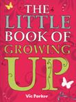 Picture of The Little Book of Growing Up