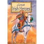 Picture of Great Irish Heroes
