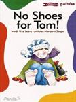 Picture of No Shoes for Tom!