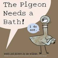 Picture of The Pigeon Needs a Bath!