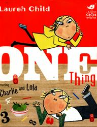 Picture of Charlie And Lola One Thing