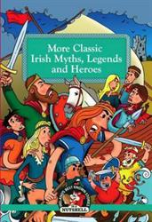 Picture of More Classic Irish Myths Legends and Heroes