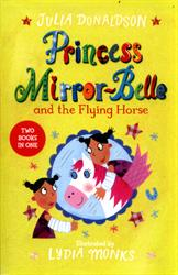 Picture of Princess Mirror Belle And The Flying Horse