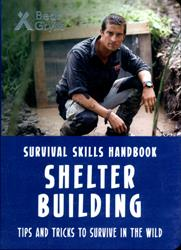 Picture of Bear Grylls Survival Skills Shelter Building