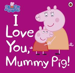 Picture of Peppa Pig I Love You Mummy Pig