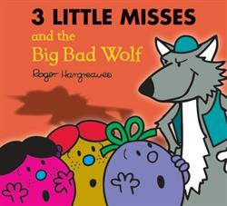 Picture of Three Little Miss & The Big Bad Wolf