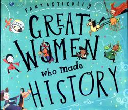 Picture of Fantastically Great Women Who Made History