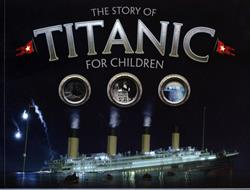 Picture of Story Of The Titanic For Children