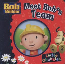 Picture of Bob The Builder Meet Bobs Team Chunky Board