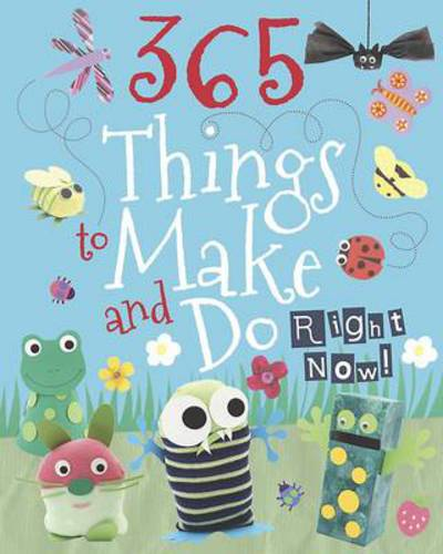 Picture of 365 Things to Make  Do Right Now