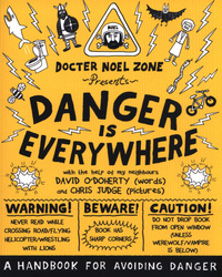 Picture of Danger Is Everywhere