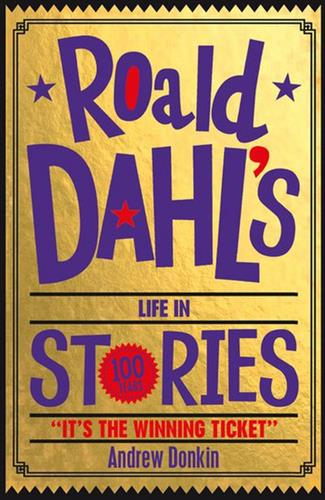Picture of Roald Dahls life in stories