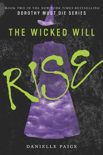 Picture of Wicked Will Rise Dorothy Must Die 2