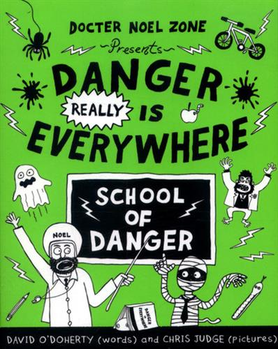 Picture of Danger Really is Everywhere School of Danger