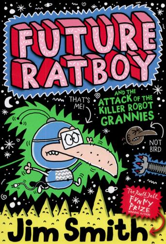 Picture of Future Ratboy & The Attack Of The Killer Robot Grannies