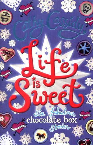 Picture of Life is Sweet A Chocolate Box Short Story Collection