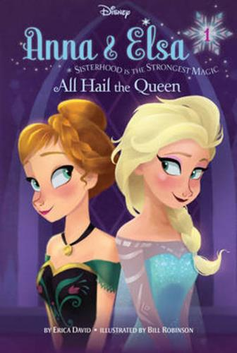 Picture of Disney Frozen Anna & Elsa Book 1 All Hail The Queen Chapter