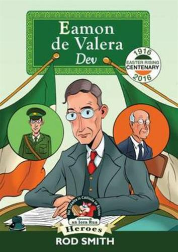 Picture of Eamon De Valera The Tall Fellow As Gaeilge
