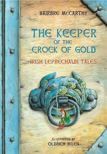 Picture of Keeper Of The Crock Of Gold Irish Leprechaun Tales