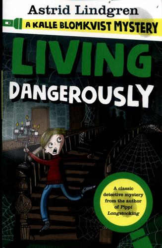 Picture of Living Dangreously A Kalle Blomkist Mystery