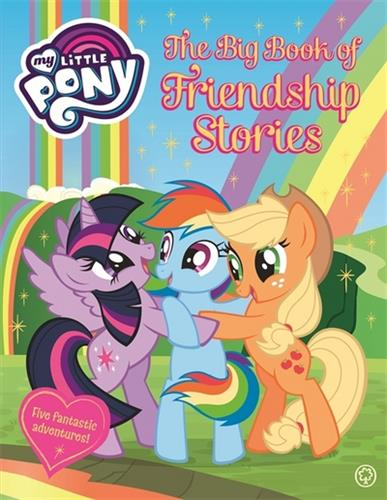 Picture of My Little Pony The Big Book of Friendship Stories