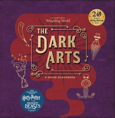 Picture of J K Rowlings Wizarding World The Dark Arts A Movie Scrapbook