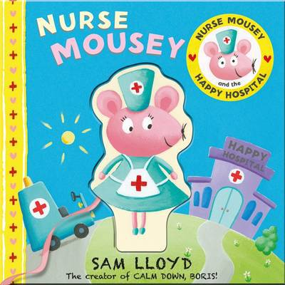 Picture of Nurse Mousey & The Happy Hospital