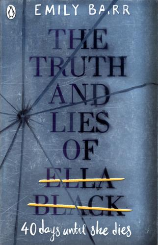 Picture of Truth And Lies Of Ella Black